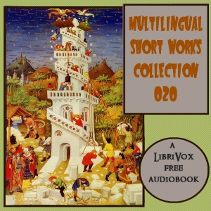 Multilingual Short Works Collection 020 - Poetry & Prose